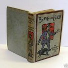 Brave and Bold by Horatio Alger, Jr. 1874