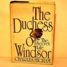 The Duchess of Windsor- The Secret Life by Higham 1988