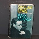 Sinclair Lewis An American Life by Mark Schorer 1st Ed