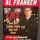 Lies and the Lying Liars Who Tell Them - Al Franken EC       A Fair and Balanced Look at the Right