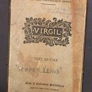 The Greater Poems of Virgil - Vol 1 Original Language Pastoral Poems And Six Books Of The Aeneid