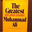 The Greatest, My Own Story by Muhammad Ali  - FIRST EDITON