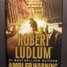 The Ambler Warning by Robert Ludlum (2005, Hardcover)