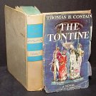 The Tontine by Thomas B. Costain Vol One 1955 First Ed