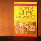 Flowers of Evil John Sherwood Celia Grant Mystery HCDJ