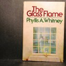 The Glass Flame Phyllis A. Whitney HCDJ VGC