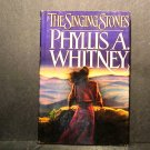 The Singing Stones Phyllis A. Whitney HCDJ GC