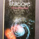 FutureLove Anne McCaffrey, Holly, Carver HCDJ VHC 1977