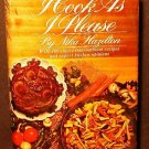 I Cook As I Please - Nika Hazelton 1974
