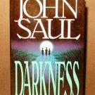 Darkness by John Saul - Mystery Thriller 1991 HCDJ VGC