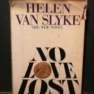 No Love Lost by Helen Van Slyke (1980, Hardcover)