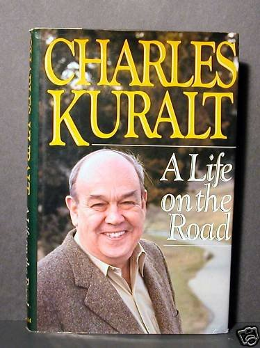 Life on the Road by Charles Kuralt HCDJ Fine