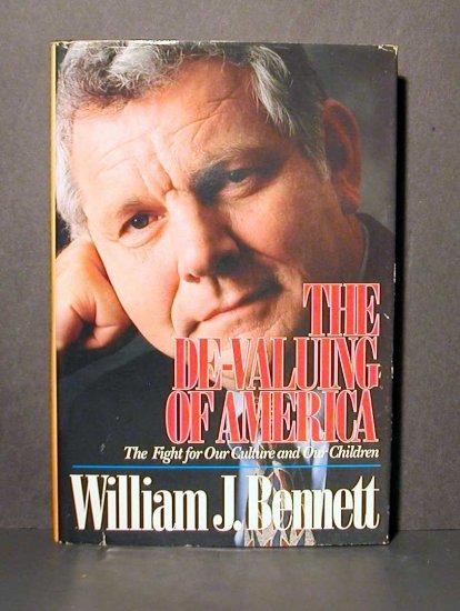The De-Valuing of America by William Bennett HCDJ GC