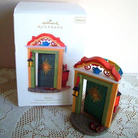 Doorways Around the World 2nd Mexico 2008 Hallmark Christmas Ornament