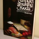 Smokehouse Cookbook Drying Curing Smoking Foods Recipes Vegetables Fruits Herbs Fish Meat