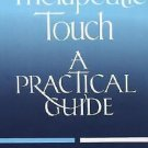 Therapeutic Touch: A Practical Guide Janet Macrae Paperback FREE Shipping!