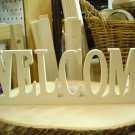 (2) WELCOME PHRASE PLAQUES - UNFINISHED WOOD PLAQUES~READY TO PAINT