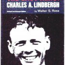 Walter S. Ross Book The Last Hero: Charles A. Lindbergh Revised by Charles Lindbergh 1976
