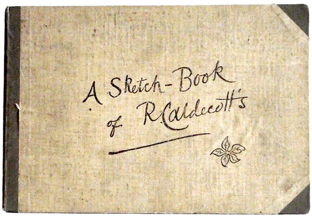 Randolph Caldecott Book A Sketch-Book of  R. Caldecott�s circa 1883