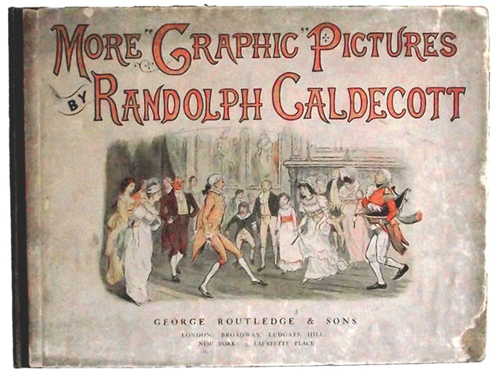 Randolph Caldecott Book More Graphic Pictures First Edition 1887