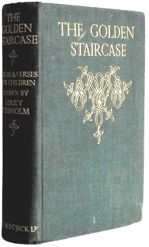 Louey Chisholm Book The Golden Staircase Illustrated Book 1928