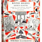 Arthur Ransome Winter Holiday First Edition Fourth Impression 1936
