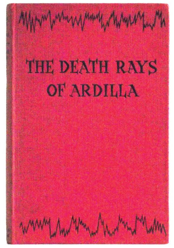 W.E. Johns The Death Rays of Ardilla Science Fiction First Edition Book 1959
