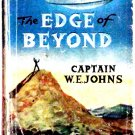 W.E. Johns The Edge of Beyond Science Fiction First Edition Book 1958