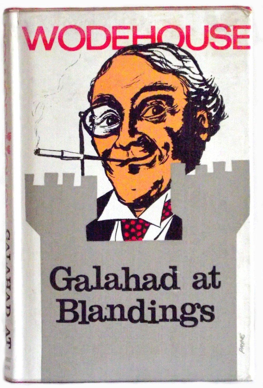 P.G. Wodehouse Galahad At Blandings First Edition Book 1965