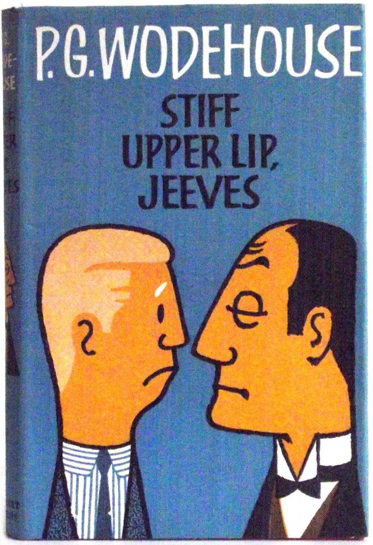 P.G. Wodehouse Stiff Upper Lip Jeeves First Edition 1963
