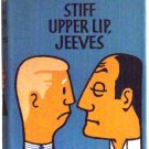 P.G. Wodehouse Stiff Upper Lip Jeeves First Edition 1963