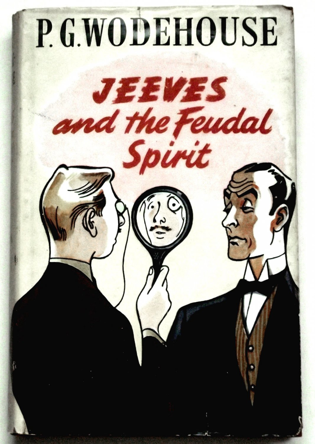 P.G. Wodehouse Jeeves and the Feudal Spirit First Edition with Dust Jacket 1954