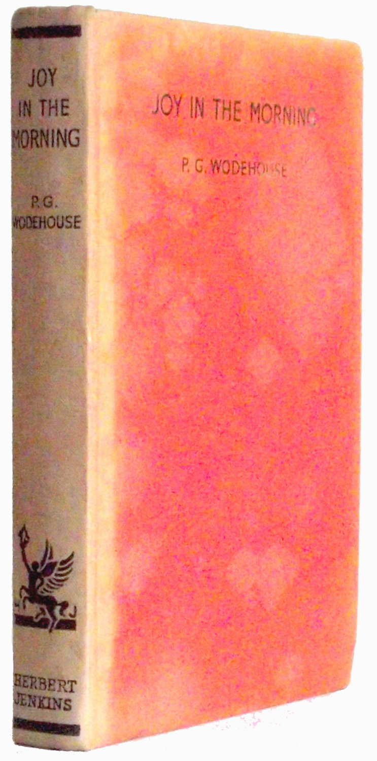 P.G. Wodehouse Joy In The Morning First Edition 1947