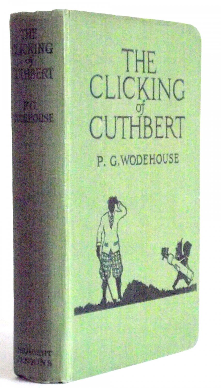 P.G. Wodehouse The Clicking of Cuthbert circa 1923