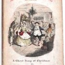 Charles Dickens A Christmas Carol A Ghost Story of Christmas with Original Dust Jacket 1945