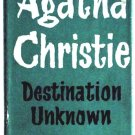 Agatha Christie Destination Unknown First Edition Book 1954