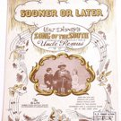 Walt Disney Song of the South Sheet Music for 'Sooner or Later' 1946