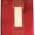 Hans Andersen's Fairy Tales Illustrated by William Heath Robinson circa 1927