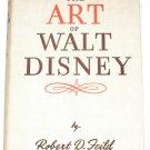 The Art of Walt Disney by Robert D. Feild First UK Edition 1944