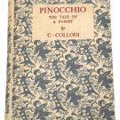 C. Collodi Pinocchio The Tale of a Puppet First Reprint 1957