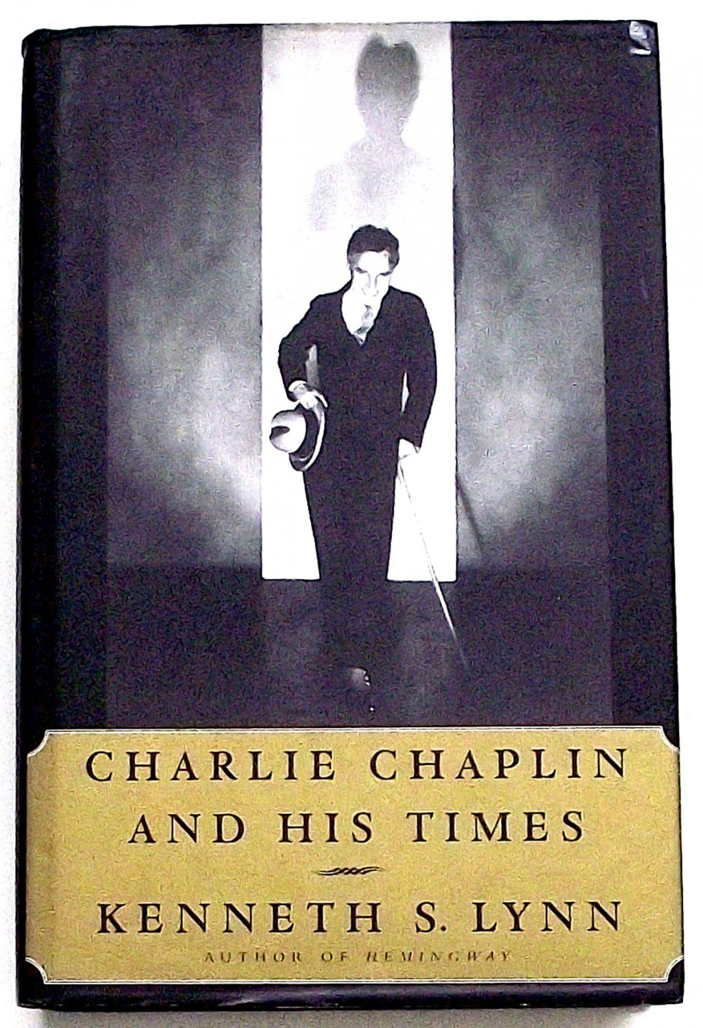 Charlie Chaplin and His Times by Kenneth S. Lynn First Edition 1998