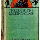 Lewis Carroll Through the Looking-Glass  People's Edition 1962