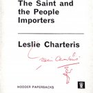 Leslie Charteris The Saint and the People Importers 1st Paperback Ed 1971 Signed