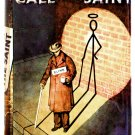 Leslie Charteris Call For The Saint First Edition 1948