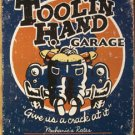 Toolin Hand Garage - 'Give us a crack at it' TIN SIGN