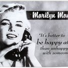 Norma Jean Baker aka Marilyn Monore 'Happy Alone' TIN SIGN