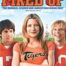 FIRED UP - DVD - LIKE NEW CONDITION