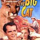 THE BIG CAT  DVD - COMPLETE WITH CASE