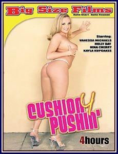 Cushion 4 Pushin' (Big Size Films)