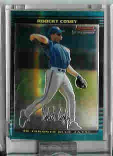 Robert Cosby Toronto Blue Jays 2002 Bowman Chrome Uncirculated Rookie Card